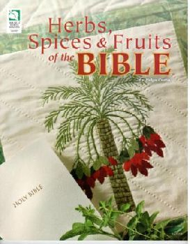 Herbs, Spices & Fruits of the Bible